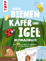 Mein Bienen, Käfer und Igel-Mitmachbuch